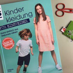 Nähbuch Kinderkleidung für Einsteiger Ganz einfach aus Webware nähen
