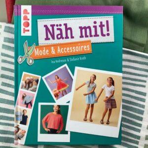 Nähbuch Näh mit! Mode & Accessoires