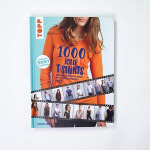 Nähbuch: 1000 tolle T-Shirts nähen